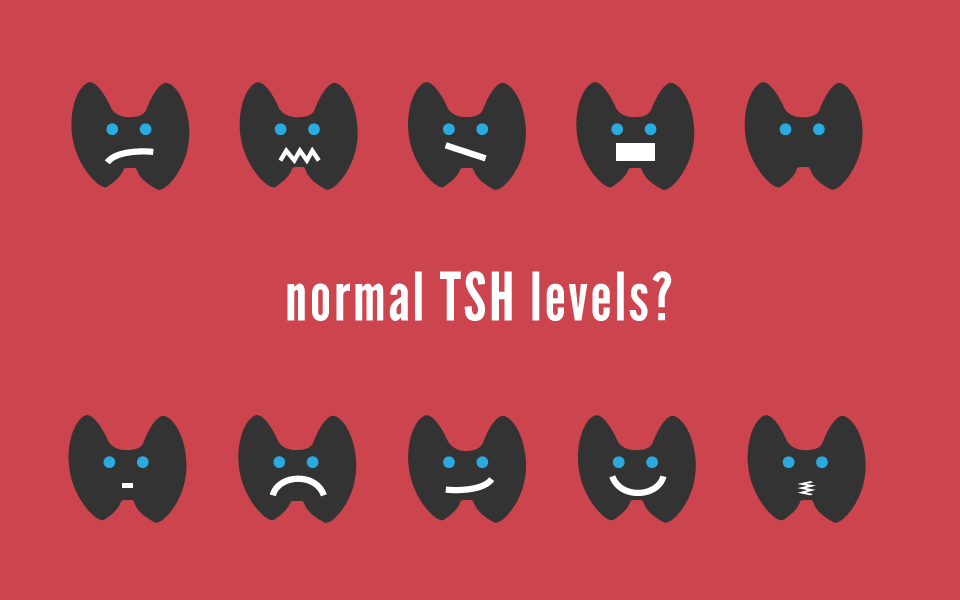 Normal TSH Levels and Why Normal Isn't Always Good